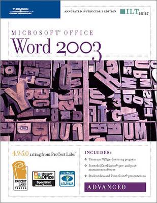 Word 2003: Advanced, 2nd Edition + Certblaster & CBT, Instructor's Edition - ILT (Spiral bound)