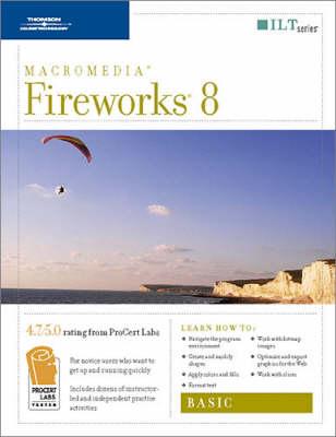 Course Ilt: Basic: Fireworks 8 (Spiral bound)
