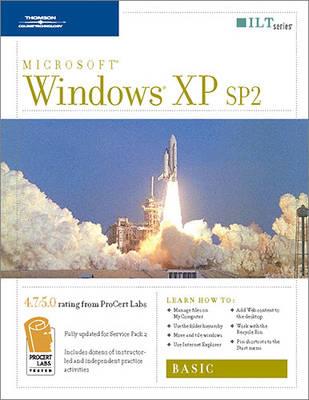 Windows XP Sp2: Basic, 2nd Edition, Student Manual - ILT (Spiral bound)