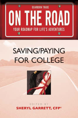 Saving / Paying for College - On the Road S. (Paperback)