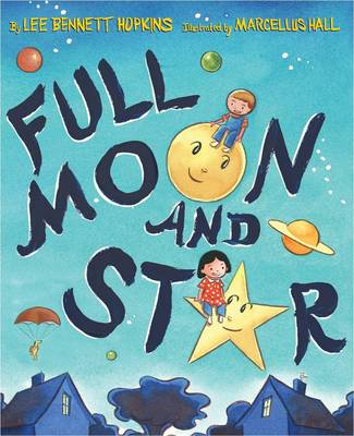 Full Moon and Star (Hardback)