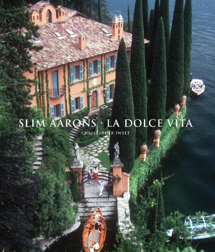 Slim Aarons: La Dolce Vita (Hardback)
