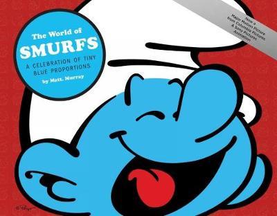 World of Smurfs: Celebration a Celebration of Tiny Blue Proportio (Hardback)