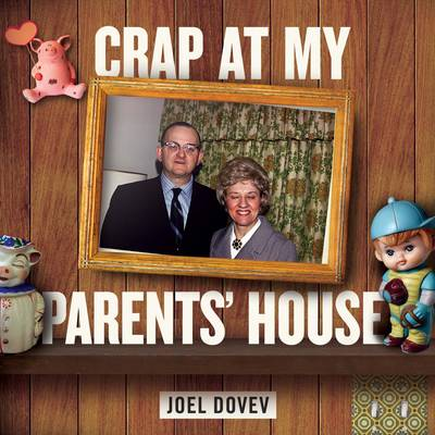 Crap at My Parents' House (Paperback)
