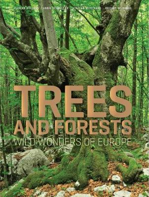 Trees and Forests: Wild Wonders of Europe (Hardback)