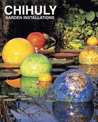 Chihuly Garden Illustrations (Hardback)