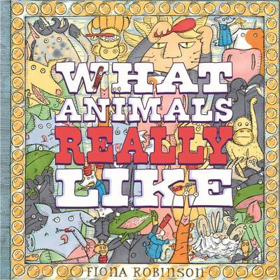 What Animals Really Like (Paperback)