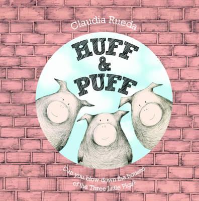 Huff and Puff (Hardback)