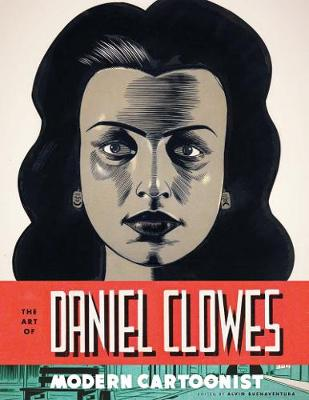 Art of Daniel Clowes (Hardback)