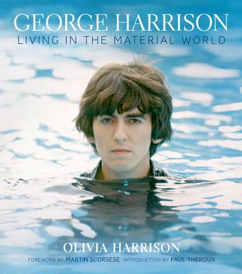 George Harrison: Living in the Material World (Hardback)