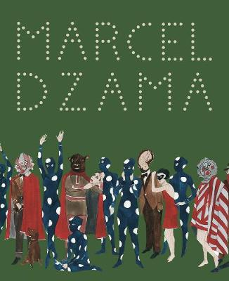 Marcel Dzama:Sower of Discord: Sower of Discord (Hardback)