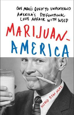 Marijuanamerica (Hardback)