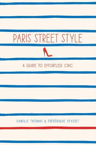 Paris Street Style (Paperback)