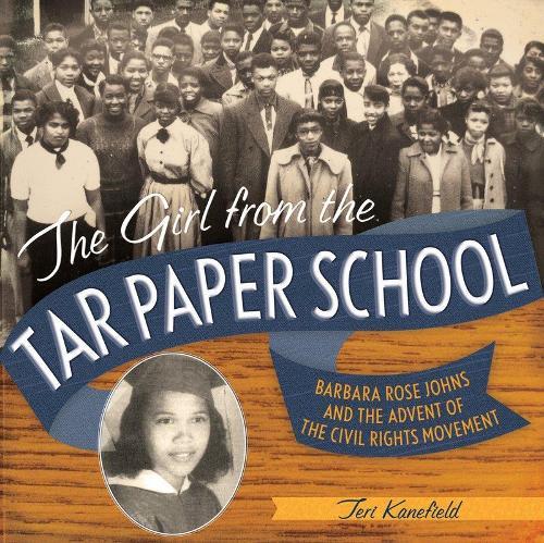 Girl from the Tar Paper School (Hardback)