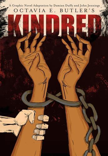 Kindred: a Graphic Novel Adaptation (Hardback)