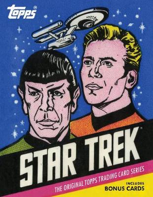 Star Trek: The Original Topps Trading Card Series (Hardback)