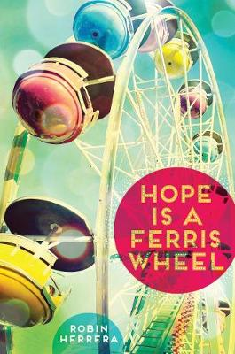 Hope Is a Ferris Wheel (Hardback)