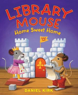 Library Mouse: Home Sweet Home (Paperback)