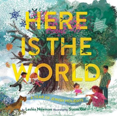 Here Is the World: A Year of Jewish Holidays (Hardback)