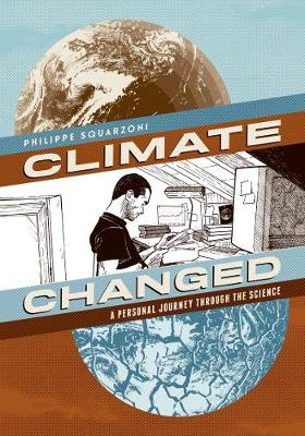 Climate Changed: A Personal Journey through the Science (Paperback)