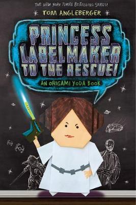 Princess Labelmaker to the Rescue! (Paperback)
