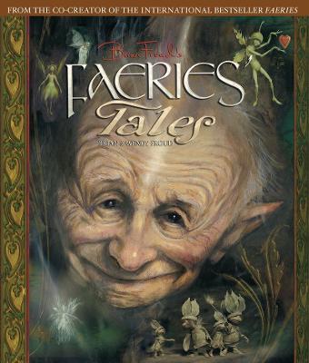 Brian Froud's Faeries' Tales (Hardback)