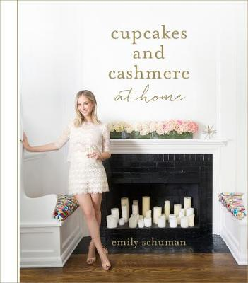 Cupcakes and Cashmere at Home - Cupcakes and Cashmere (Hardback)