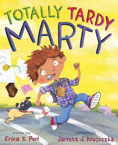 Totally Tardy Marty (Hardback)