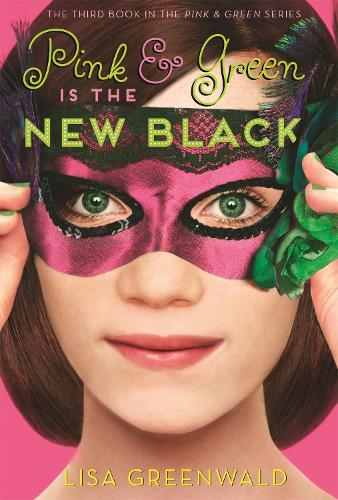 Pink & Green Is the New Black: Pink & Green Book Three (Paperback)