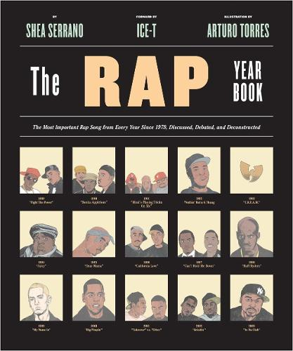 "Rap Year Book, The: ""The Most Important Rap Song From Every Year Since 1979, Discussed, Debated, and Deconstructed"" (Paperback)"