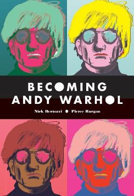 Becoming Andy Warhol (Paperback)