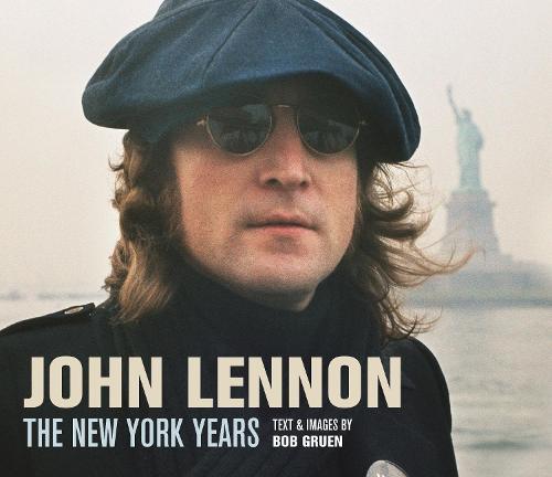 John Lennon: The New York Years (Hardback)