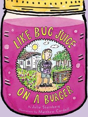 Like Bug Juice on a Burger (Paperback)
