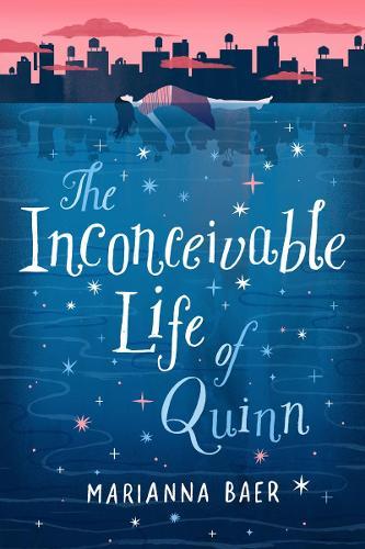 Inconceivable Life of Quinn (Hardback)