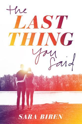 Last Thing You Said (Hardback)