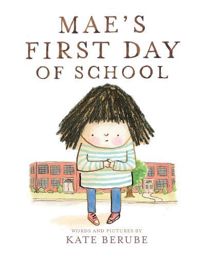 Mae's First Day of School (Hardback)