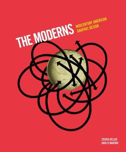 Moderns: Midcentury American Graphic Design (Hardback)