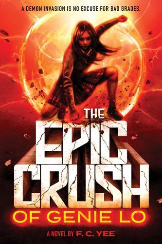 The Epic Crush of Genie Lo - New Series (Hardback)