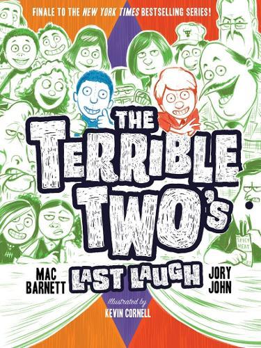 The Terrible Two s Last Laugh (Hardback)