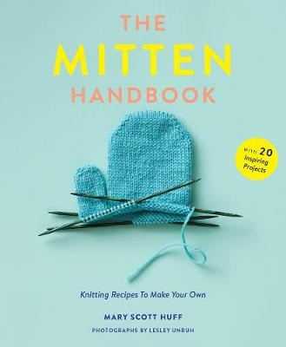 Mitten Handbook: Knitting Recipes to Make Your Own (Paperback)