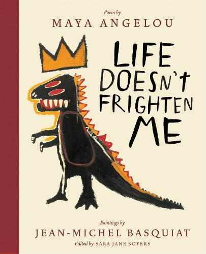 Life Doesn't Frighten Me (Twenty-fifth Anniversary Edition) (Hardback)