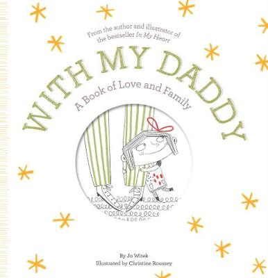 With My Daddy: A Book of Love and Family (Hardback)