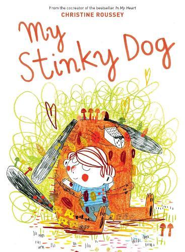 My Stinky Dog (Hardback)