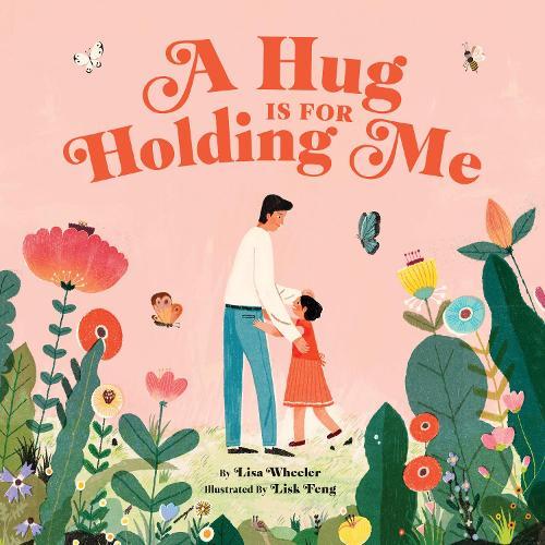 A Hug Is for Holding Me (Hardback)
