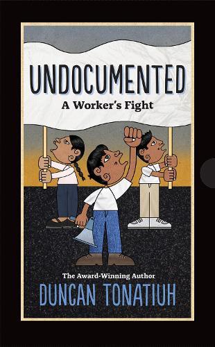 Undocumented: A Worker's Fight (Hardback)