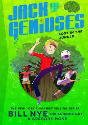 Lost in the Jungle: Jack and the Geniuses Book #3 (Hardback)
