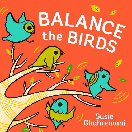 Balance the Birds (Hardback)
