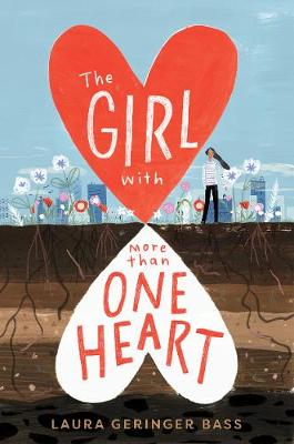 The Girl with More Than One Heart (Hardback)