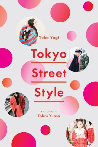 Tokyo Street Style (Paperback)