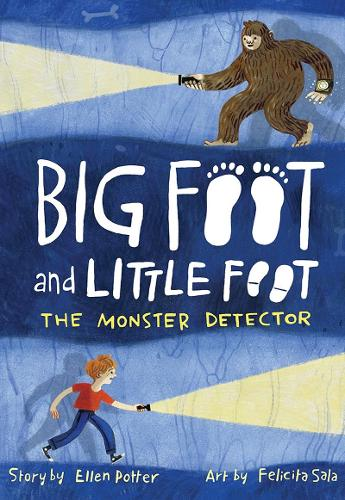 The Monster Detector (Big Foot and Little Foot #2) (Hardback)